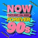 V.A. - NOW Thats What I Call Music Forever 90s / 2020 / MP3 320kbps