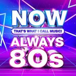 V.A. - NOW Thats What I Call Music Always 80s / 2020 / MP3 320kbps
