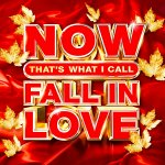 V.A. - NOW Thats What I Call Fall In Love / 2020 / MP3 320kbps