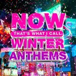 V.A. - NOW Thats What I Call Winter Anthems [27.11] / 2020 / MP3 320kbps
