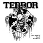 Terror - Trapped In A World / 2021 / FLAC lossless