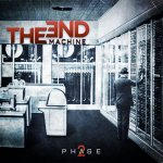 The End Machine - Phase2 / 2021 / MP3 320kbps