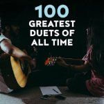 V.A. - 100 Greatest Duets Of All Time / 2021 / MP3 320kbps