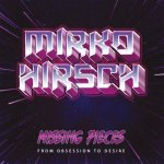 Mirko Hirsch - Missing Pieces - From Obsession to Desire / 2021 / FLAC lossless