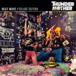 Thundermother - Heat Wave [Deluxe Edition] / 2021 / MP3 320kbps
