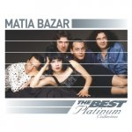 Matia Bazar - The Best Platinum Collection [Remastered] / 2007 / FLAC lossless