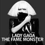 Lady Gaga - Fame Monster [Japanese Deluxe Edition] (2009-2010)  / FLAC lossless
