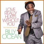 Billy Ocean - Love Really Hurts Without You: The Greatest Hits of Billy Ocean / 2021 / MP3 320kbps
