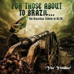 V.A. - For Those About To Brazil... The Brazilian Tribute To AC/DC / 2018 / MP3 320kbps