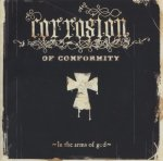 Corrosion of Conformity - In the Arms of God / 2005 / FLAC lossless